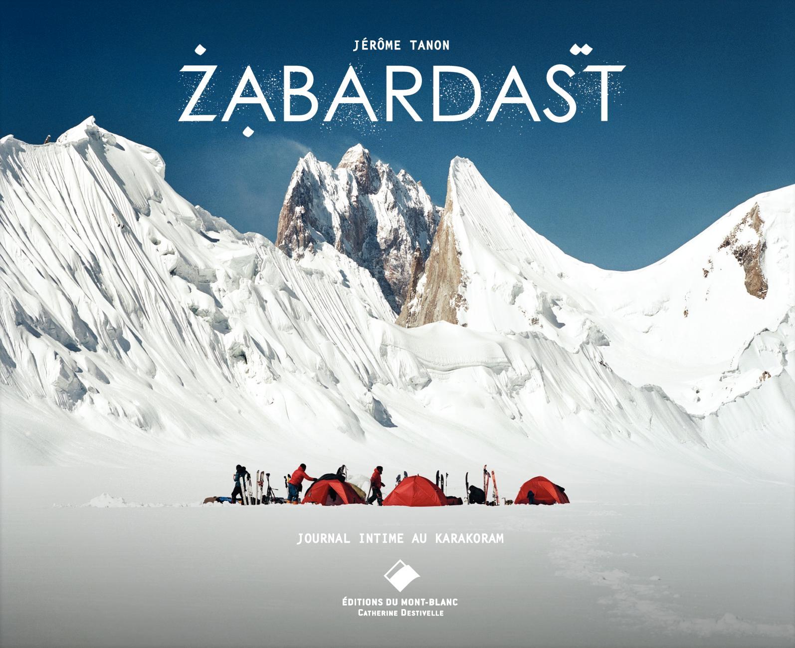 Zabardast: une aventure humaine sans concession